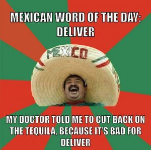 The Mexican Word of the Day Memes