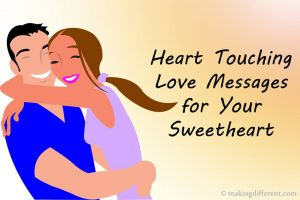 Heart Touching Love Messages for Your Sweetheart
