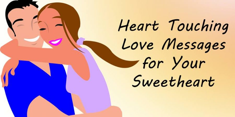 Touching Love Messages For Your Sweetheart