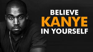 32 Unforgettable Kanye West Quotes