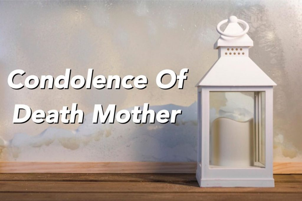 condolence messages for loss of mother