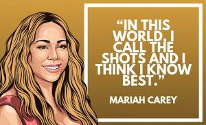 Mariah Carey Quotes