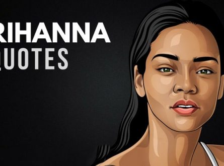 Rihanna Quotes About Living Life to the Fullest