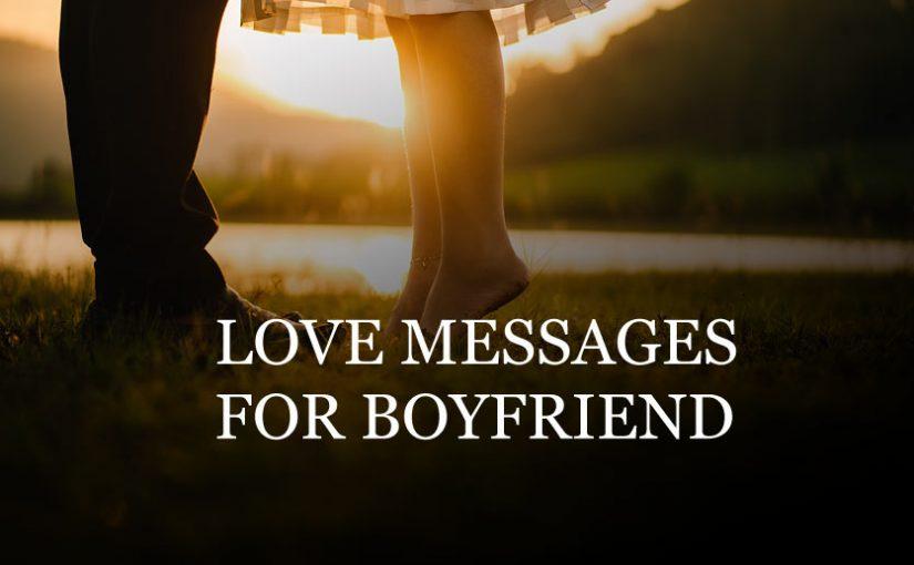 Romantic Love Messages To Your Boyfriend