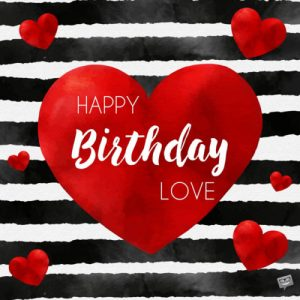 Happy Birthday Wishes For My Sweetheart