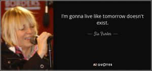 Sia Quotes About Inspiration