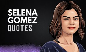 Selena Gomez Quotes About Inspiration 2020