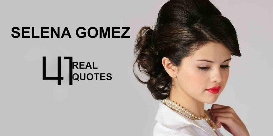Famous Selena Gomez Quotes