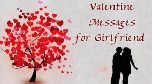 Cute Romantic Valentine Messages for Girlfriend